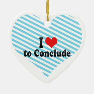 I Love to Conclude Ornament