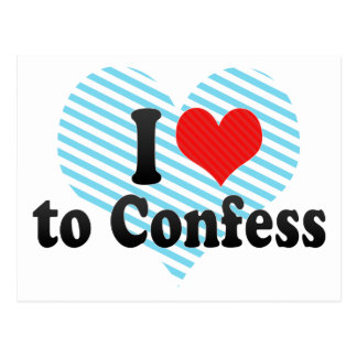 I Love to Confess Postcard