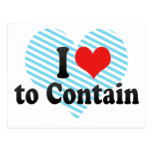 I Love to Contain Postcard