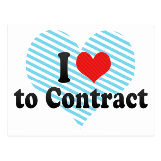 I Love to Contract Postcard