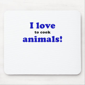 I Love to Cook Animals Mouse Pad