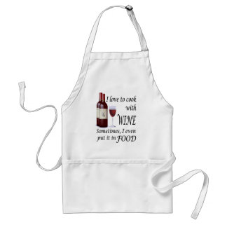 I Love To Cook With Wine - Even In Food Adult Apron