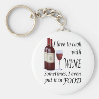 I Love To Cook With Wine - Even In Food Basic Round Button Keychain