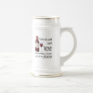 I Love To Cook With Wine - Even In Food Mugs