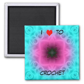 I Love To Crochet Magnet