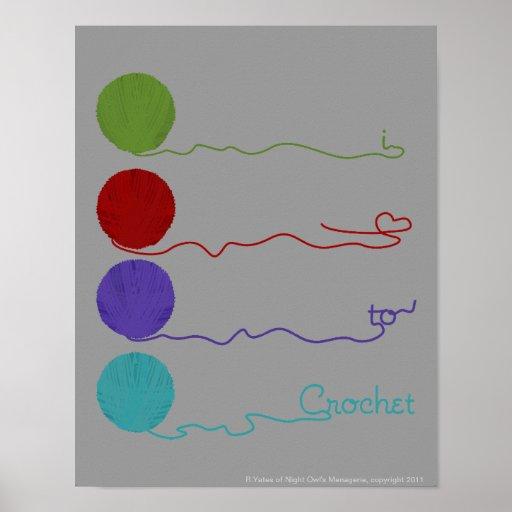 I Love to Crochet Poster