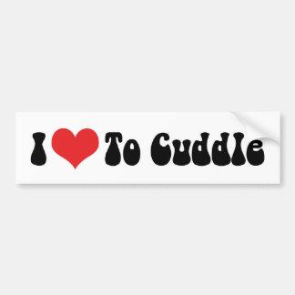 I Love To Cuddle Bumper Sticker Car Bumper Sticker