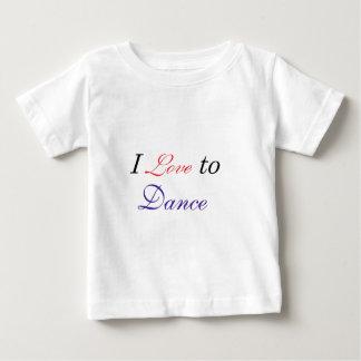 I Love to Dance Baby T-Shirt