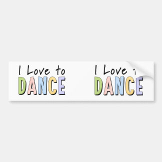 I Love To Dance Car Bumper Sticker