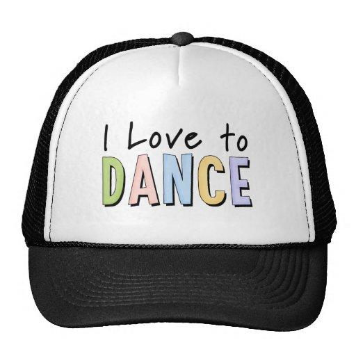 I Love To Dance Mesh Hats