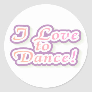I Love to Dance Tshirts and Gifts Classic Round Sticker