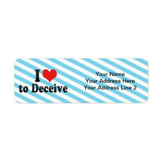 I Love to Deceive Custom Return Address Label