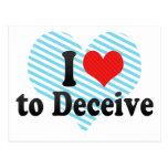 I Love to Deceive Postcard