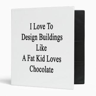 I Love To Design Buildings Like A Fat Kid Loves Ch Vinyl Binder