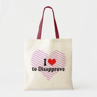 I Love to Disapprove Tote Bags