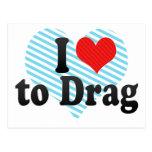 I Love to Drag Postcard