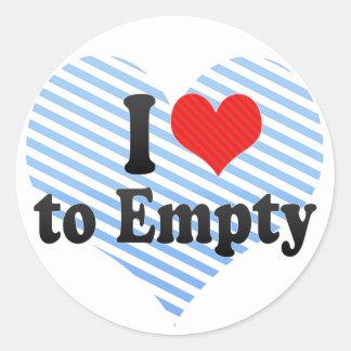 I Love to Empty Round Stickers