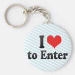 I Love to Enter Key Chain