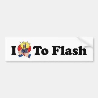 I Love To Flash Bumper Sticker Car Bumper Sticker