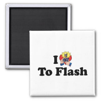 I Love To Flash - Photography Lover Magnet