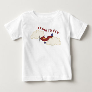 I Love to Fly Baby T-Shirt