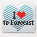 I Love to Forecast Mouse Pad