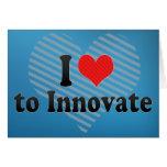 I Love to Innovate Cards