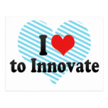 I Love to Innovate Post Card