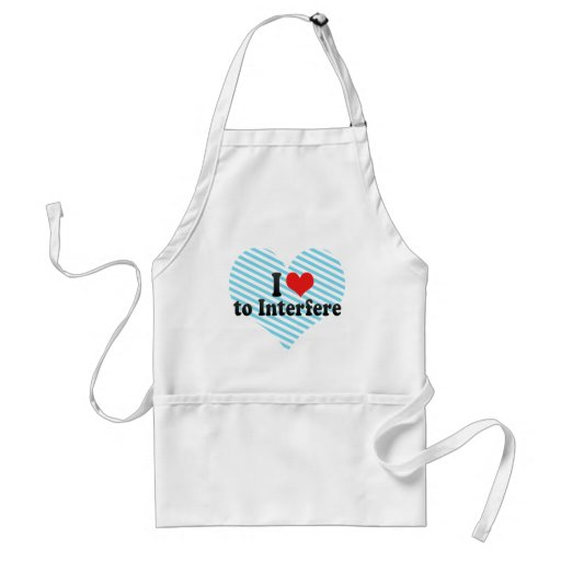 I Love to Interfere Aprons