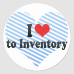 I Love to Inventory Classic Round Sticker