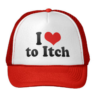 I Love to Itch Hat