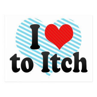 I Love to Itch Post Card