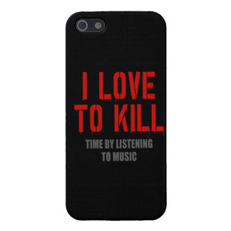 I Love To Kill Time Cover For iPhone SE/5/5s