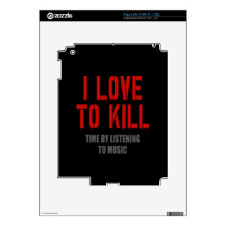 I Love To Kill Time Decal For iPad 2