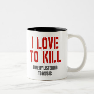 I Love To Kill Time Two-Tone Coffee Mug
