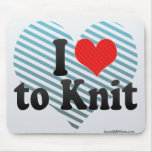 I Love to Knit Mouse Pads