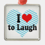 I Love to Laugh Christmas Tree Ornaments