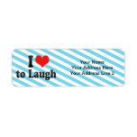 I Love to Laugh Custom Return Address Label