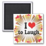 I Love to Laugh Fridge Magnets