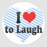 I Love to Laugh Stickers