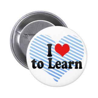 I Love to Learn Pinback Buttons