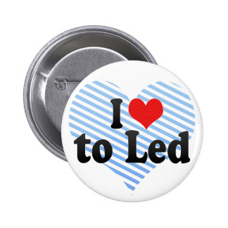 I Love to Led Button