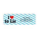 I Love to Lie Return Address Labels