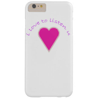 i love to listen u Case-Mate Barely Barely There iPhone 6 Plus Case