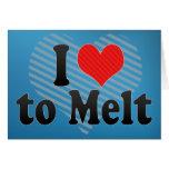 I Love to Melt Cards