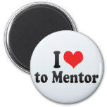 I Love to Mentor 2 Inch Round Magnet