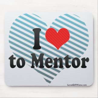 I Love to Mentor Mouse Pad