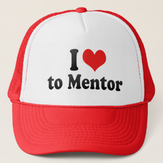 I Love to Mentor Trucker Hat