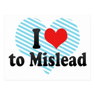 I Love to Mislead Postcard