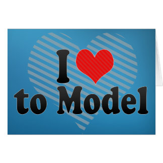 I Love to Model Card